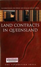 Land Contracts in Queensland by S. Christensen, W. Dixon, S. Jones,... (C75)