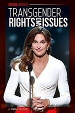 Transgender Rights and Issues (Special Reports)