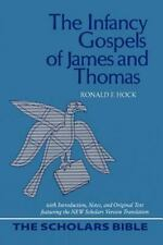 The Infancy Gospels of James and Thomas: With Introduction, Notes, and-ExLibrary