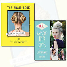 Hair Styles Collection 2 Books Set Pack The Braid Book,100 Awesome Hair Days NEW