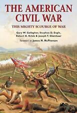 The American Civil War: this Mighty Scourge of War-ExLibrary