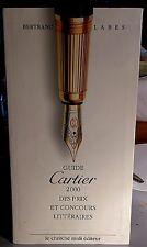 LABES. Guide Cartier 2000 des prix et concours littéraires. Le Cherche Midi.1999