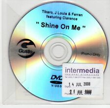 (EF993) Tikaro, J Louis & Ferran ft Clarence, Shine On Me - 2008 DJ DVD