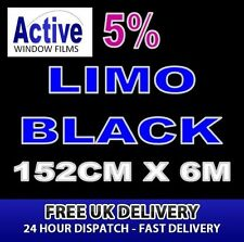 152cm x 6m - 5% Tint Limo Black Car Window Tint Film Roll - Pro Quality