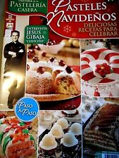 """MEXICAN COOKING RECIPES IN SPANISH DESSERTS """"PASTELES NAVIDEÑOS"""" CHRISTMAS CAKES"""