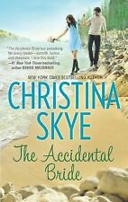 The Accidental Bride by Christina Skye (2012, Paperback) Contemporary Romance