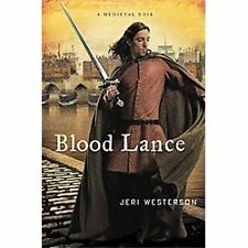 BLOOD LANCE  by Jeri Westerson- ( BN;HC; FREE TRACKING & SHIPPING )