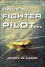 Once A Fighter Pilot, Cook, Jerry W.
