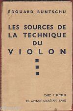 Les sources de la Technique du Violon, Musique, Instrument à cordes, Buntschu