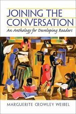 Joining the Conversation: An Anthology for Developing Readers, Marguerite Crowle
