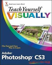 Teach Yourself VISUALLY Adobe Photoshop CS3 Wooldridge, Mike, Wooldridge, Linda