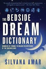 The Bedside Dream Dictionary: Hundreds of Symbols to Unlock the Mysteries of the