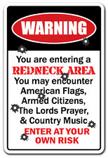 YOU ARE ENTERING A REDNECK AREA Warning Sign gift country southern hillbilly