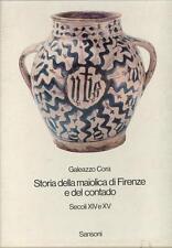 Storia della maiolica di Firenze e del contado Secoli XIV e XV 2Voll. Sansoni