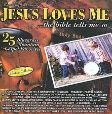 """JESUS LOVES ME, CD """"25 BLUEGRASS MOUNTAIN GOSPEL FAVORITES"""" NEW SEALED"""