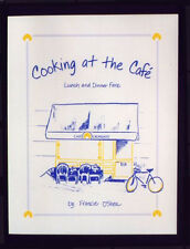 New Gift! COOKING AT THE CAFE Restaurant Cookbook Handwritten ! Healthy Recipes!