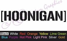 Large ** HOONIGAN ** Car Decal, Vinyl, Drift Sticker, JDM, EURO, DUB