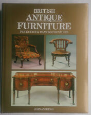 JOHN ANDREWS.BRITISH ANTIQUE FURNITURE.GUIDE VALUES.H/B D/J 1993.ANTIQUE CLUB