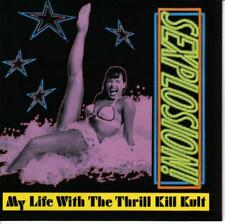 MY LIFE WITH THE THRILL KILL KULT / SEXPLOSION - CD * NEW *