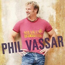 Shaken Not Stirred by Phil Vassar (CD, Sep-2004, Arista)