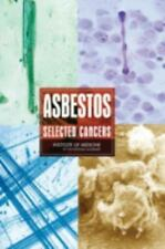 Asbestos: Selected Cancers