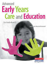 Advanced Early Years Care and Education: For Levels 4 and 5 by Iain Maclead-Bru…