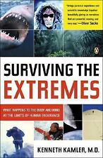 Surviving the Extremes : What Happens to the Human Body at the Limits of...
