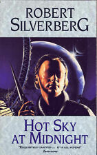 Silverberg, Robert Hot Sky At Midnight Very Good Book