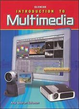 NEW - Glencoe Introduction To Multimedia: Student Edition