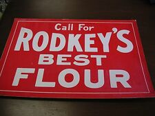 Vintage Rodkey's Best Flour Cardboard Store Sign #5 AS SEEN IN THE PHOTOS