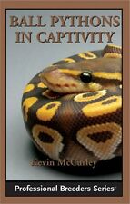 Ball Pythons in Captivity NEW Snake Care Book