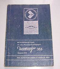 Betriebsanleitung Personenkraftwagen Wartburg 353 Ausgabe 1970 DDR Eisenach !
