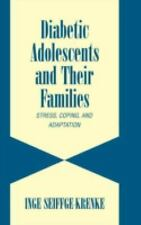 Diabetic Adolescents and their Families: Stress, Coping, and Adaptation (Cambrid