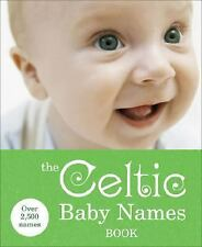 The Celtic Baby Names Book (Reference)-ExLibrary
