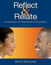 Reflect and Relate : An Introduction to Interpersonal Communication by Steven...