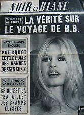 BRIGITTE BARDOT en COUVERTURE de NOIR et BLANC No 1087 de 1966 VOYAGE AMERIQUE