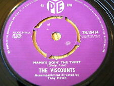 "THE VISCOUNTS - MAMA'S DOIN' THE TWIST     7"" VINYL"