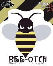 "(#158) BEE-OTCH 4.25"" x 4.25"" window sticker decal (Y332) Evil Kid Bumble bee"
