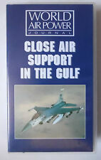 WORLD AIR POWER JOURNAL CLOSE AIR SUPPORT IN THE GULF VIDEO VHS 1996 40 MINS