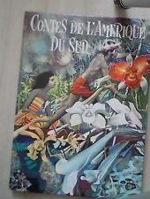 Contes de l'Amérique du sud Album – 1968