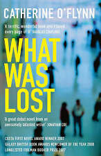 What Was Lost by Catherine O'Flynn (Paperback, 2008)
