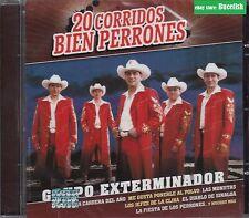 Grupo Exterminador 20 Corridos Bien Perrones CD New Nuevo Sealed