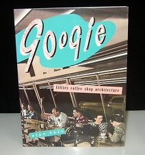SIGNED GOOGIE FIFTIES COFFEE SHOP ARCHITECTURE ART & STYLE OF THE ATOMIC AGE