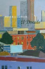 Phoenix Poets Ser.: El Dorado by Peter Campion (2013, Paperback)