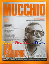 Rivista MUCCHIO SELVAGGIO 628/2006 Sam Peckinpah Cat Stevens Casino Royale No cd