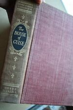 The House Of Guise 1938 First Edition