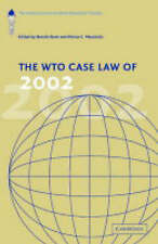 The WTO Case Law of 2002: The American Law Institute Reporters Studies (The Amer