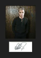 ROBBIE WILLIAMS #1 Signed Photo Print A5 Mounted Photo Print - FREE DELIVERY
