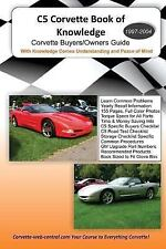 C5 Corvette Book of Knowledge by Corvette central (2012, Paperback)