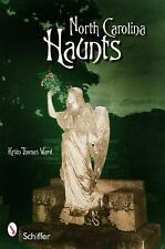 North Carolina Haunts, Kevin Thomas Ward, Excellent Book